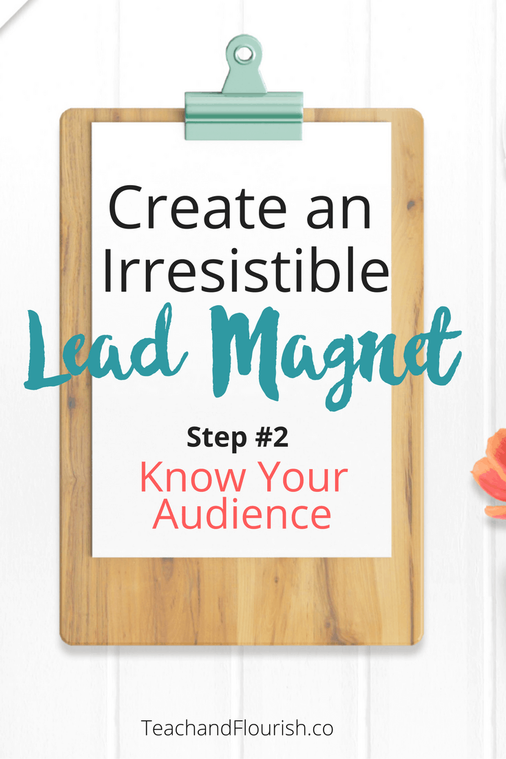 Create an Irresistible Lead Magnet with these easy steps.