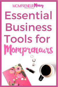 Business Tools for Mompreneurs