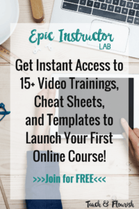 Free Course | Videos, Cheat Sheets, and Templates to Launch Your First Course