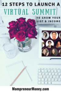 12 Steps to Launch a Virtual Summit and Grow Your List and Income