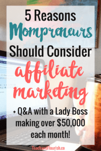 Why Mompreneurs should consider affiliate markeing