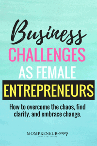 Sometimes your business throws you a curve ball that makes you want to quit! Here's how to get through business challenges as female entrepreneurs.