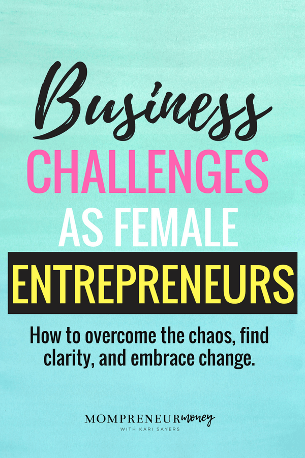 Business Challenges as Female Entrepreneurs