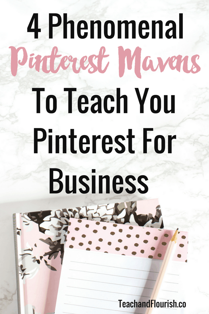 4 Pinterest Mavens You Need To Know For Your Business