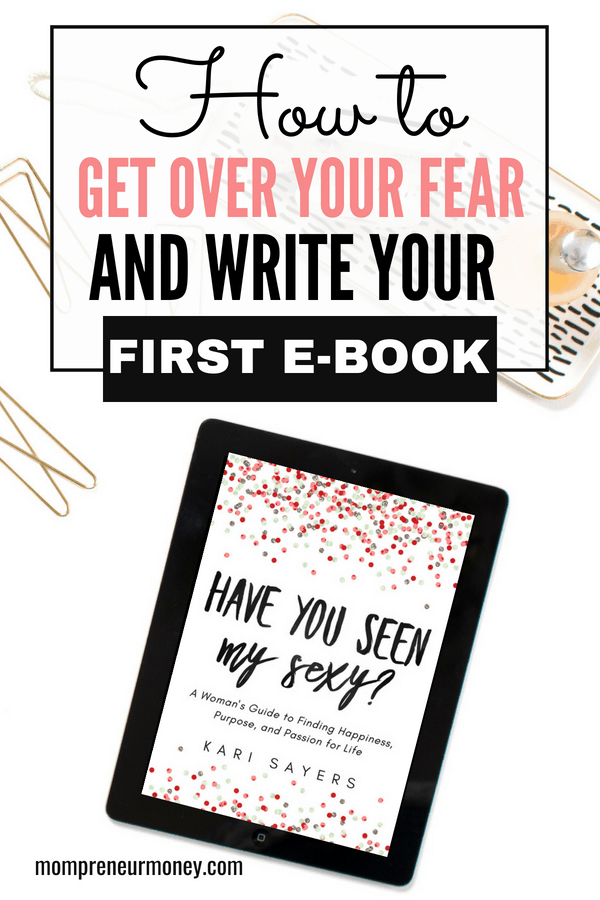 3 Fears That Stop You From Writing an eBook