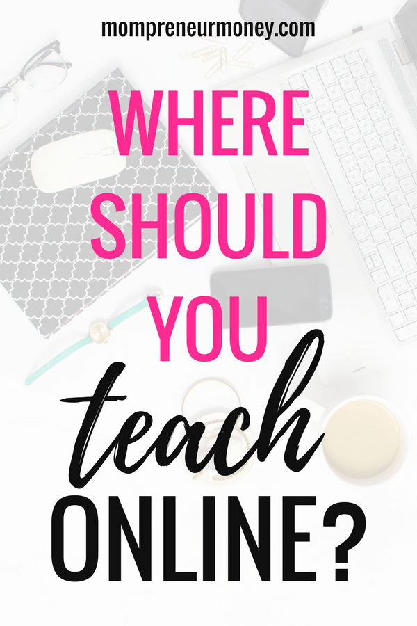 There are tons of places to teach online classes. How do you choose which platform is best for you? Click through to see 4 popular places to teach online.