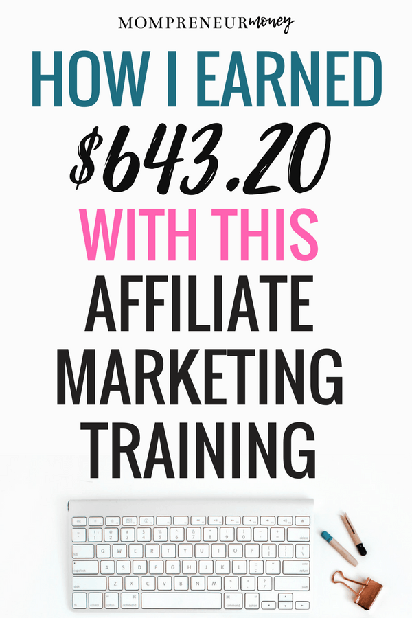 How I earned $643.20 with one affiliate marketing training