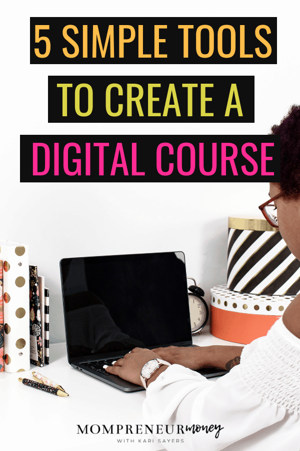 5 Tools to Create a Digital Course