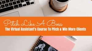 Pitch Like a Boss Course for VAs