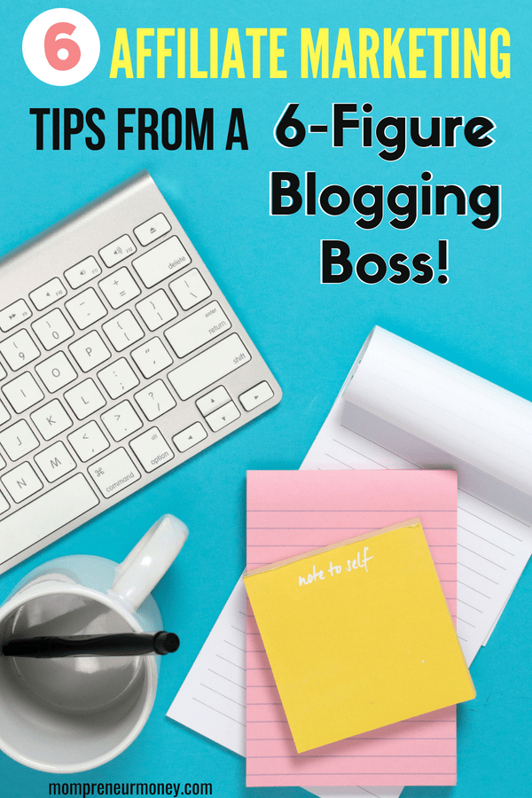 Learn affiliate marketing tips from a blogger who earns multiple six figures a year from affiliate marketing on her blog!