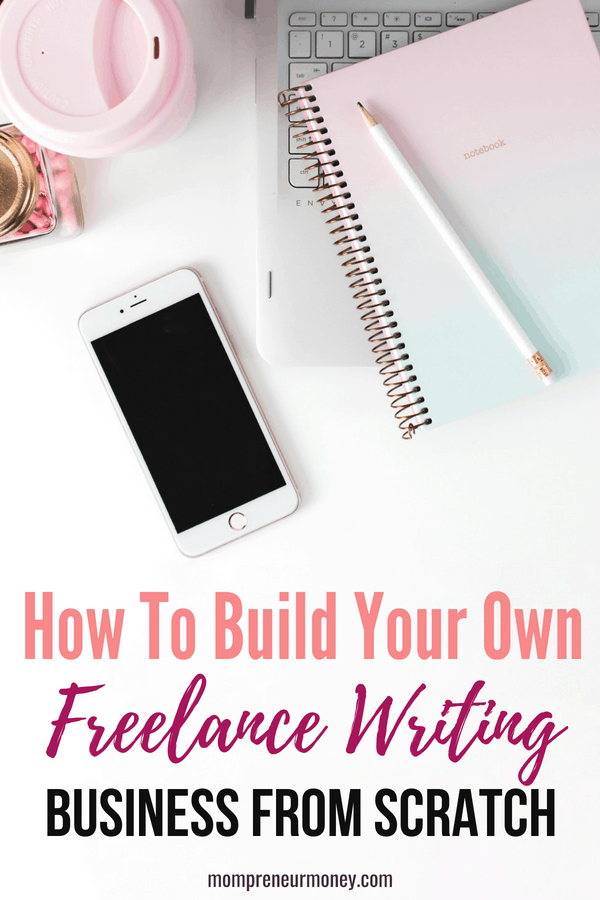 How to Launch Your Freelance Writing Business