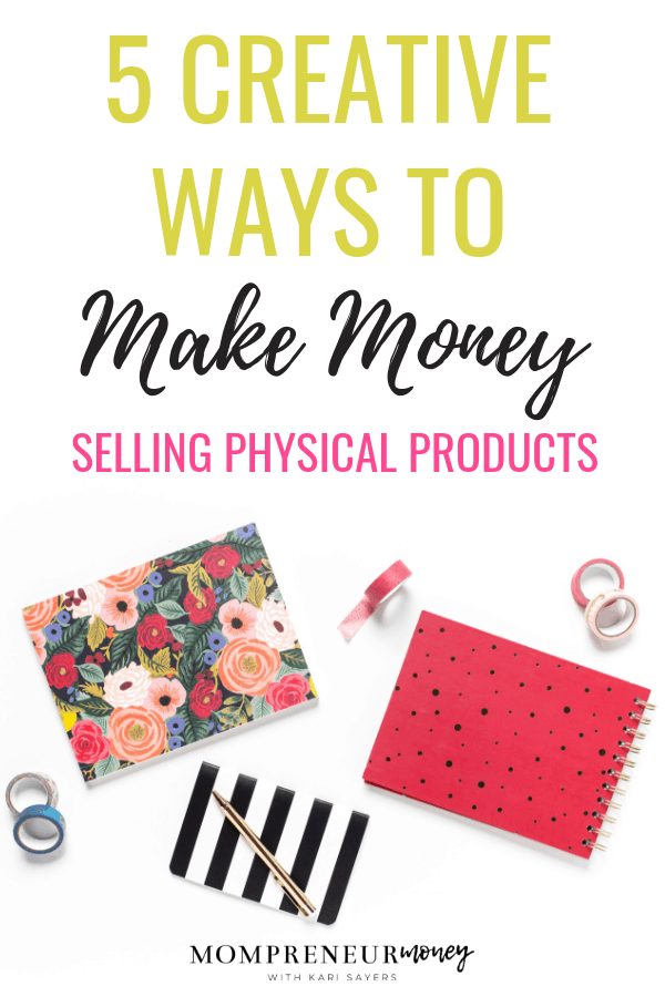 Creative Ways to Make Money Selling Physical Products (2)
