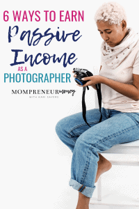 6 Ways to Earn Money with a Photography Business