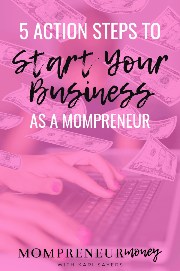 5 Steps to Start Your Mompreneur Business