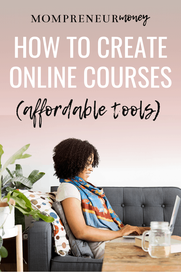 How to Create Online Courses with Affordable Tools