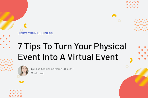 How to Turn Your Physical Event Into a Virtual Event