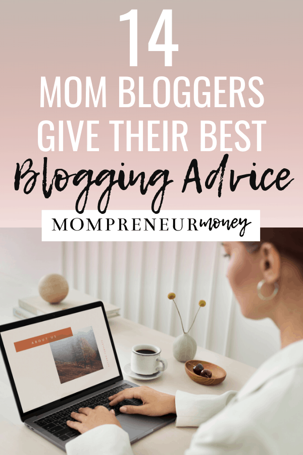 Blogging Advice from Mom Bloggers