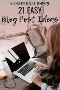 21 Easy Blog Post Ideas for Any Niche