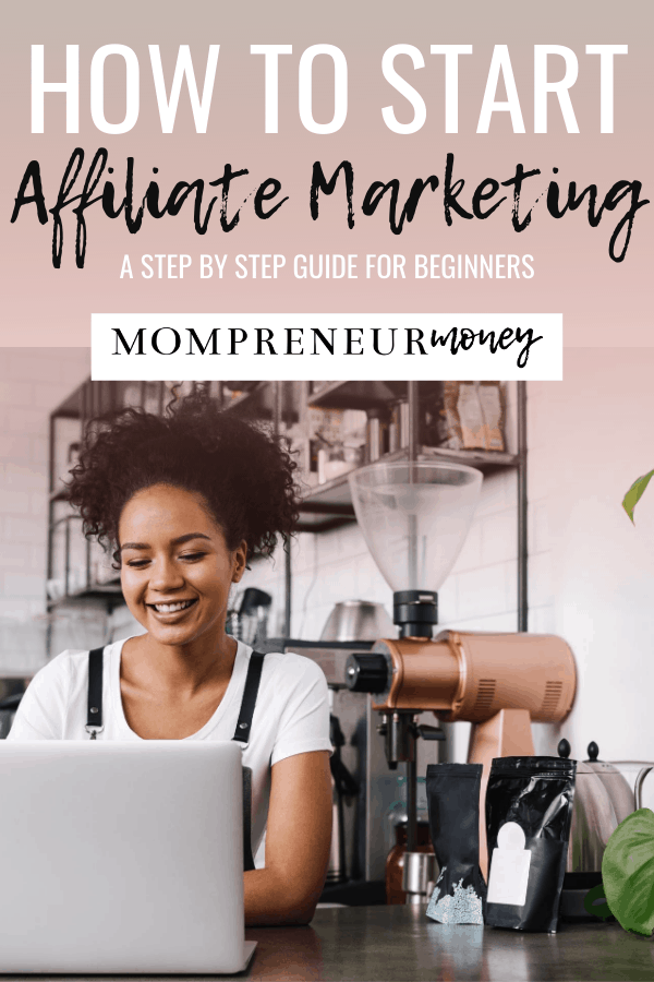 How to Start Affiliate Marketing Affiliate Marketing for Beginners