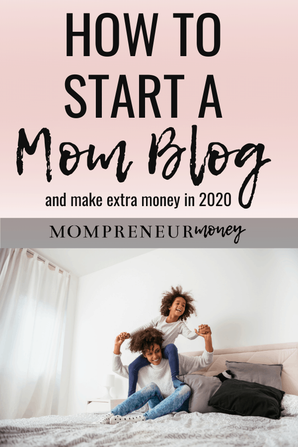 How to Start a Mom Blog and Make Extra Money