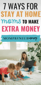 Best Ways for Stay at Home Moms to Earn Extra Cash
