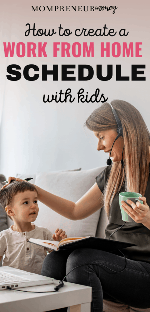 How to Create a Work from Home Schedule with Kids